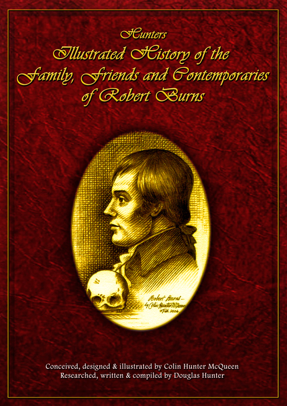 Hunters' Illustrated History of the Family, Friends and Contemporaries of Robert Burns